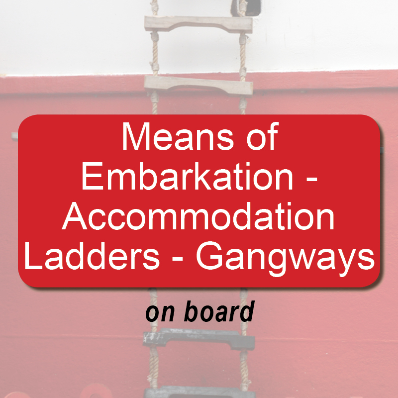 Means of embarkation - Accommodation ladders-gangways - on board image